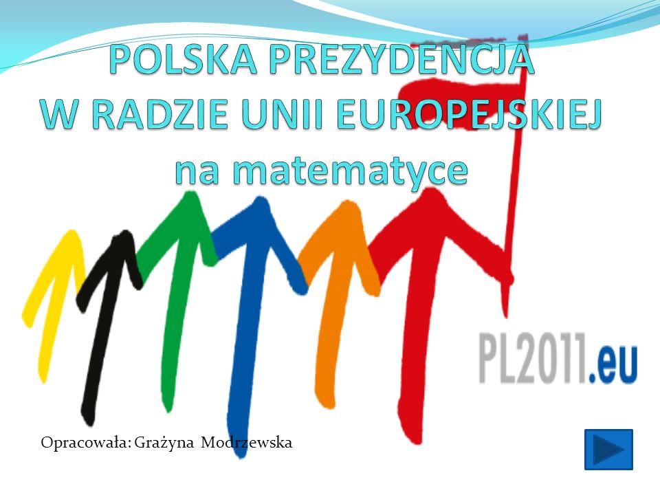 POLSKA PREZYDENCJA W RADZIE UNII EUROPEJSKIEJ na matematyce