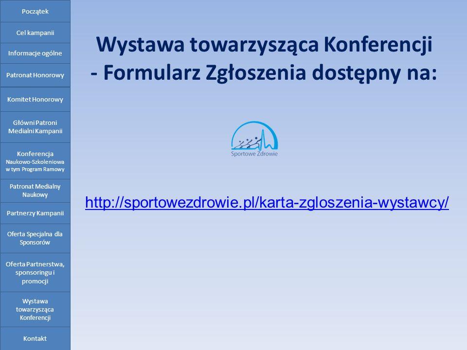Wystawa towarzysząca Konferencji - Formularz Zgłoszenia dostępny na: