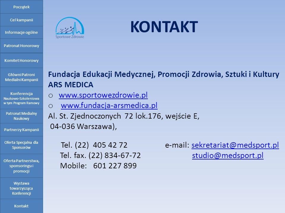 Początek KONTAKT. Cel kampanii. Informacje ogólne. Patronat Honorowy. Fundacja Edukacji Medycznej, Promocji Zdrowia, Sztuki i Kultury.