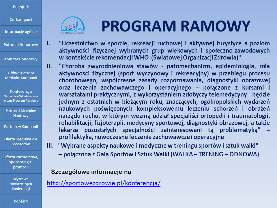 PROGRAM RAMOWY http://sportowezdrowie.pl/konferencja/