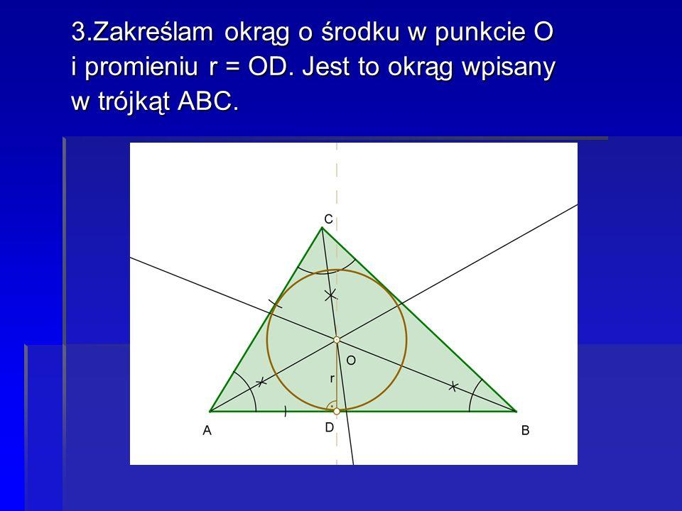3.Zakreślam okrąg o środku w punkcie O