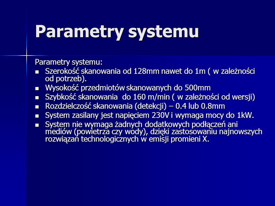 Parametry systemu Parametry systemu: