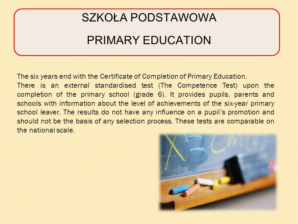 SZKOŁA PODSTAWOWA PRIMARY EDUCATION