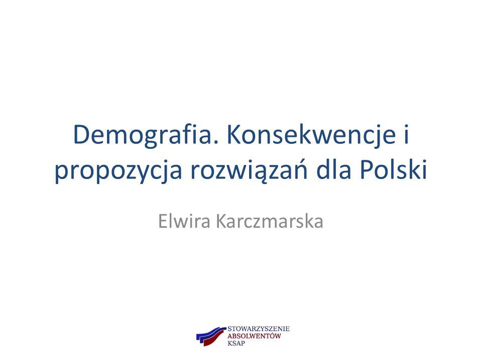 Demografia. Konsekwencje i propozycja rozwiązań dla Polski