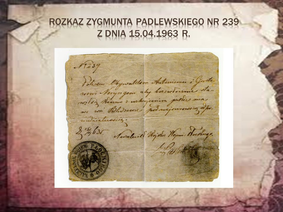 Rozkaz Zygmunta Padlewskiego nr 239 z dnia 15.04.1963 r.