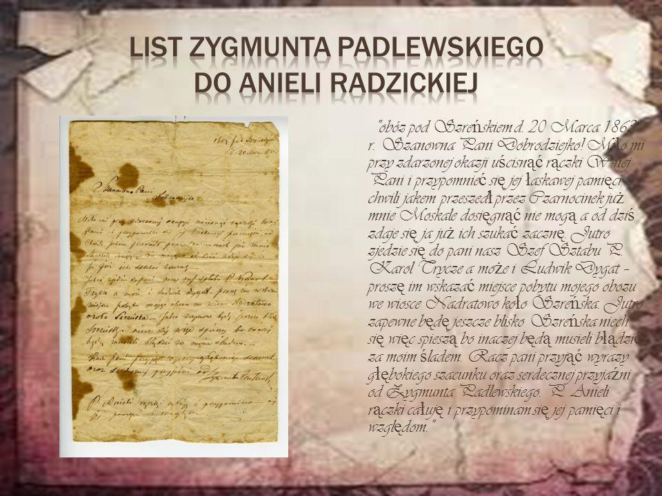 List Zygmunta PaDLEWSKIEGO DO Anieli Radzickiej