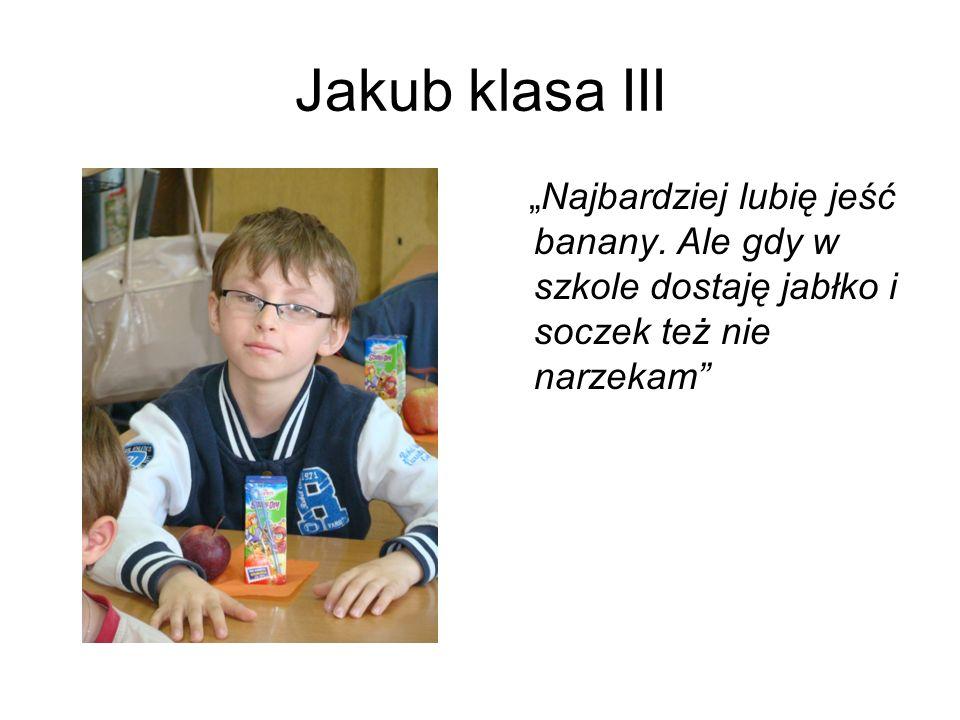 """Jakub klasa III """"Najbardziej lubię jeść banany."""
