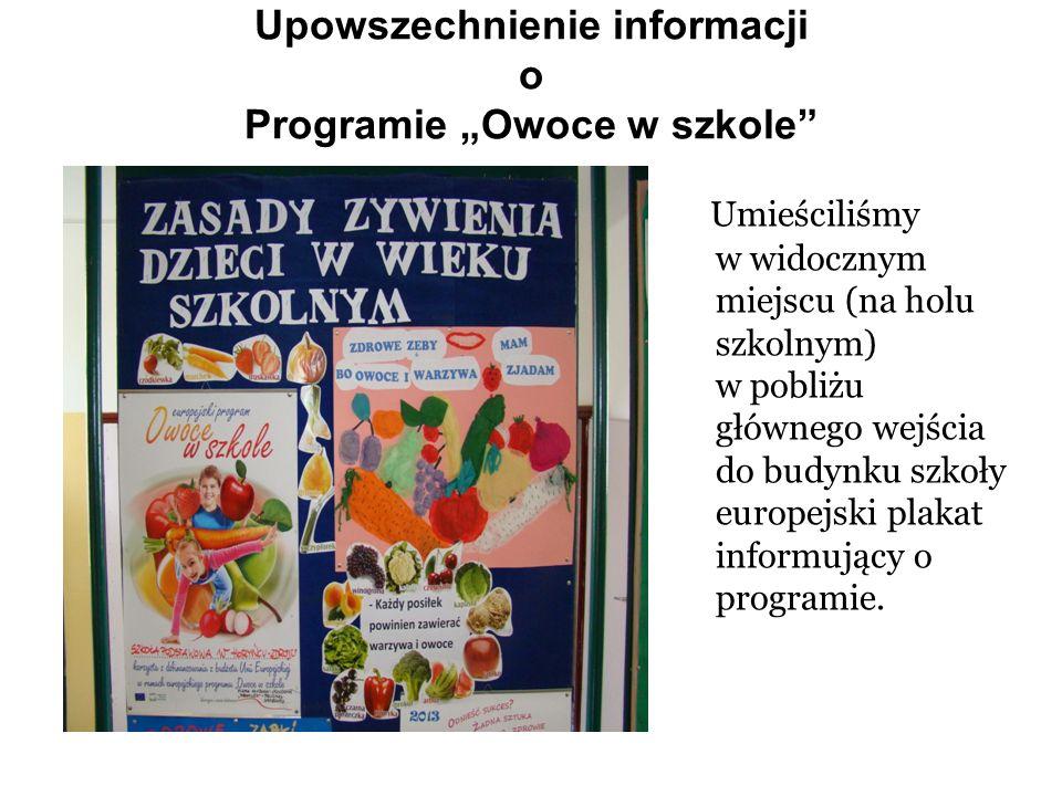 """Upowszechnienie informacji o Programie """"Owoce w szkole"""