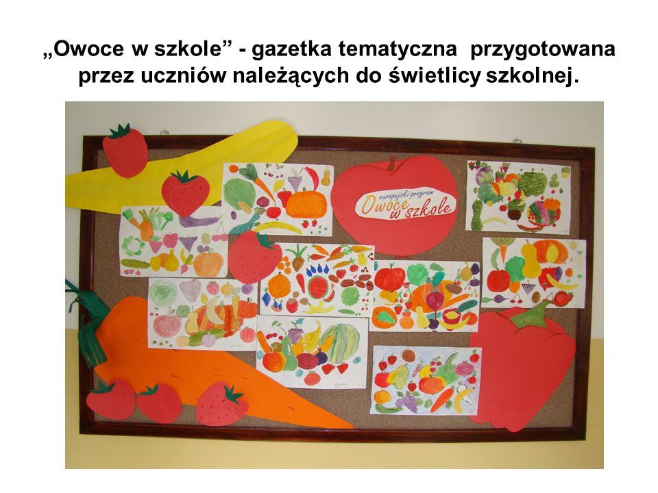 """""""Owoce w szkole - gazetka tematyczna przygotowana przez uczniów należących do świetlicy szkolnej."""