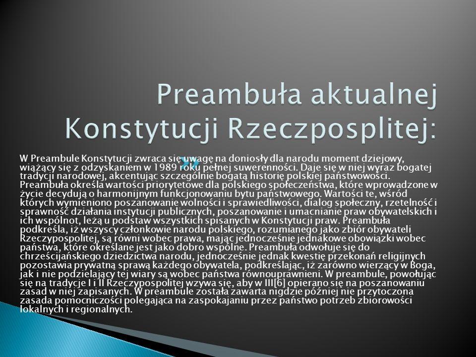 Preambuła aktualnej Konstytucji Rzeczposplitej: