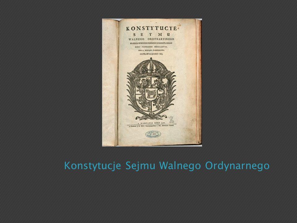 Konstytucje Sejmu Walnego Ordynarnego
