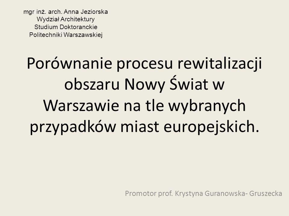 Promotor prof. Krystyna Guranowska- Gruszecka