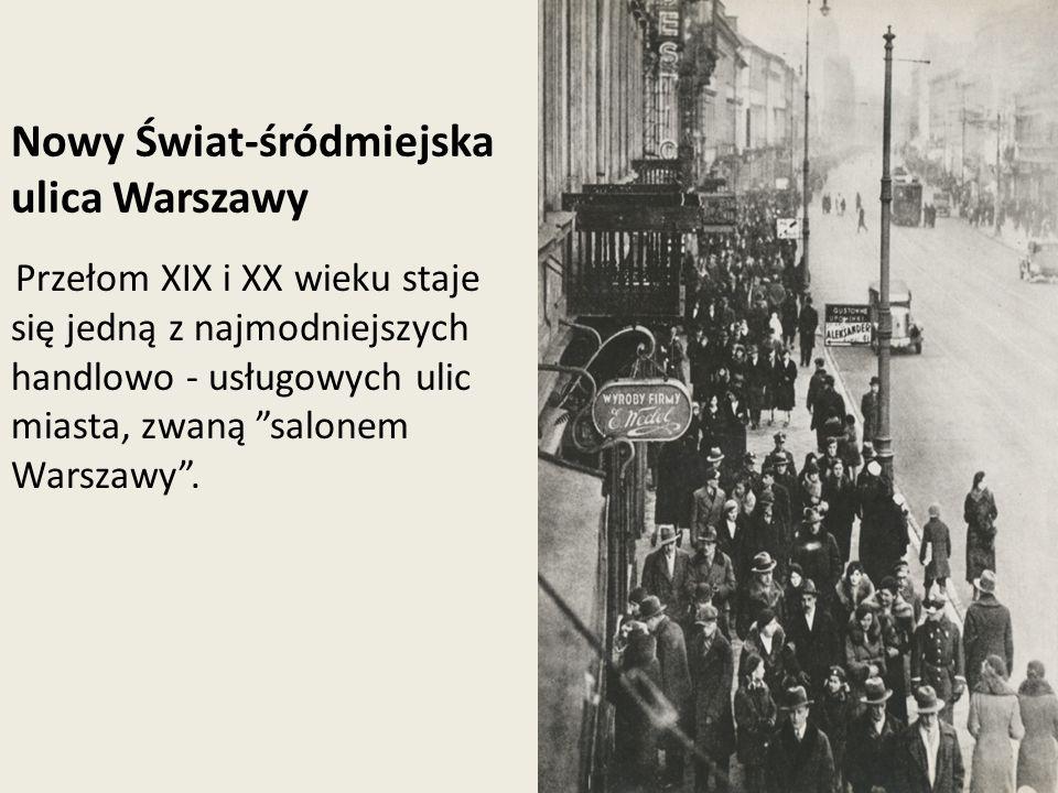 Nowy Świat-śródmiejska ulica Warszawy