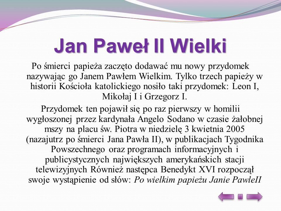 Jan Paweł II Wielki