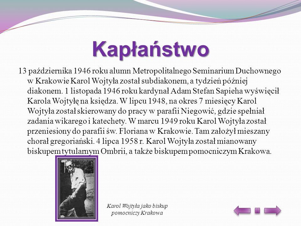 Karol Wojtyła jako biskup pomocniczy Krakowa