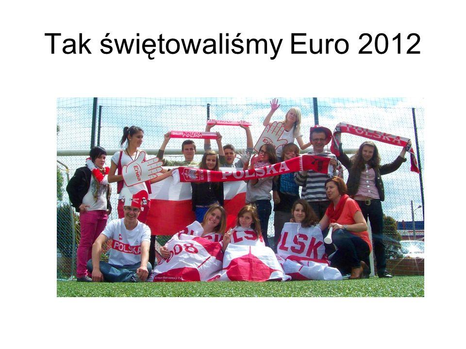 Tak świętowaliśmy Euro 2012