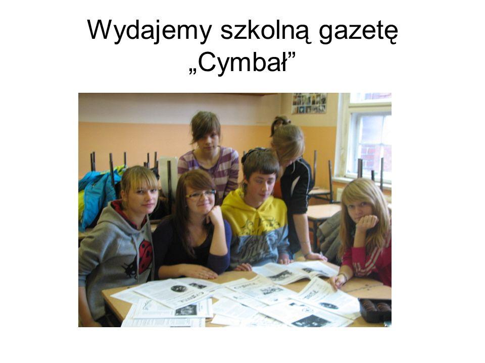 """Wydajemy szkolną gazetę """"Cymbał"""