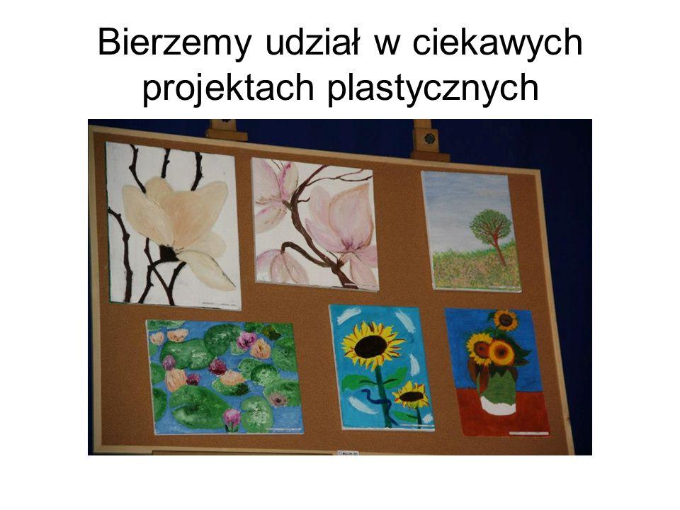 Bierzemy udział w ciekawych projektach plastycznych
