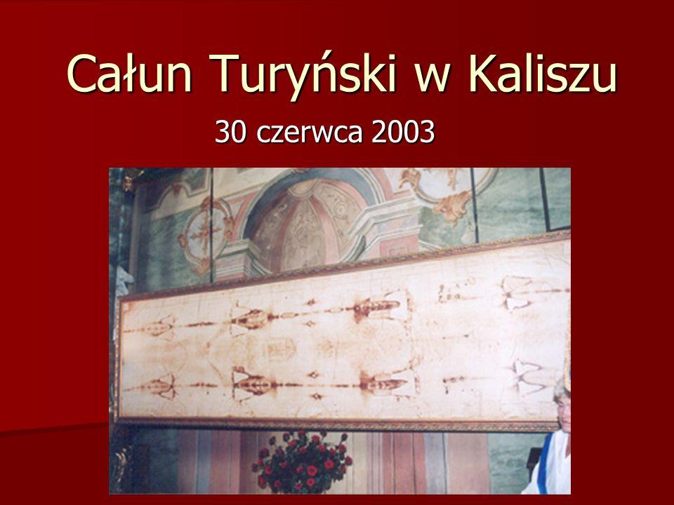 Całun Turyński w Kaliszu