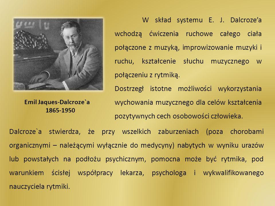 W skład systemu E. J. Dalcroze'a wchodzą ćwiczenia ruchowe całego ciała połączone z muzyką, improwizowanie muzyki i ruchu, kształcenie słuchu muzycznego w połączeniu z rytmiką.