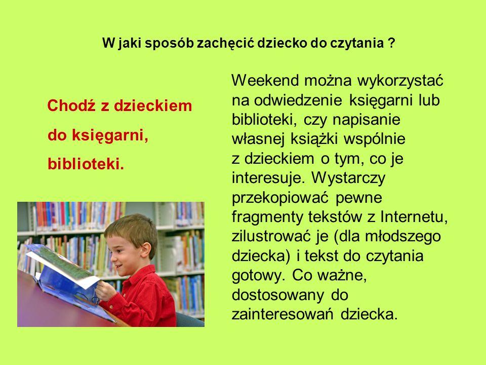 W jaki sposób zachęcić dziecko do czytania