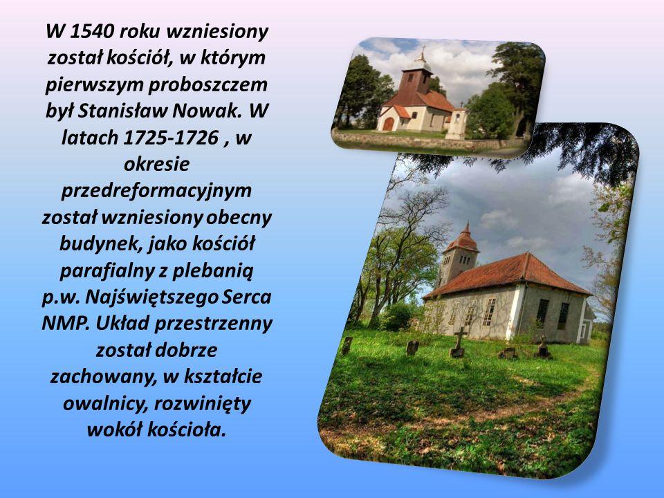 W 1540 roku wzniesiony został kościół, w którym pierwszym proboszczem był Stanisław Nowak.