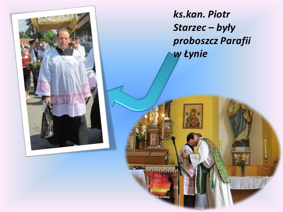 ks.kan. Piotr Starzec – były proboszcz Parafii w Łynie