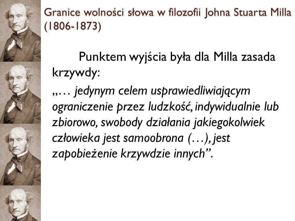 Granice wolności słowa w filozofii Johna Stuarta Milla (1806-1873)