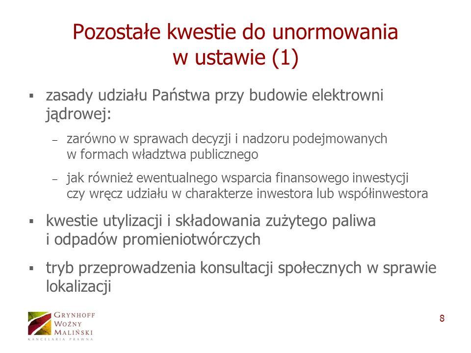 Pozostałe kwestie do unormowania w ustawie (1)