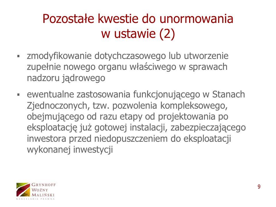 Pozostałe kwestie do unormowania w ustawie (2)