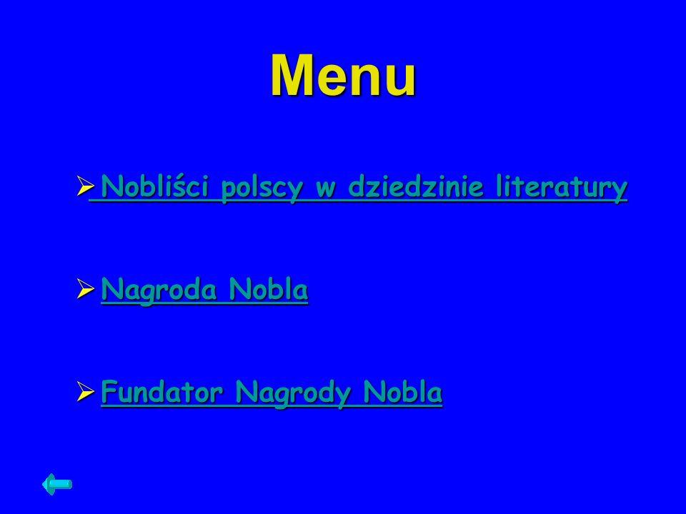 Menu Nobliści polscy w dziedzinie literatury Nagroda Nobla