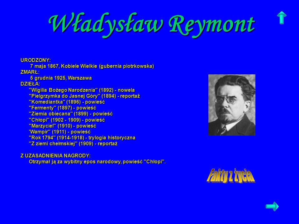 Władysław Reymont URODZONY: