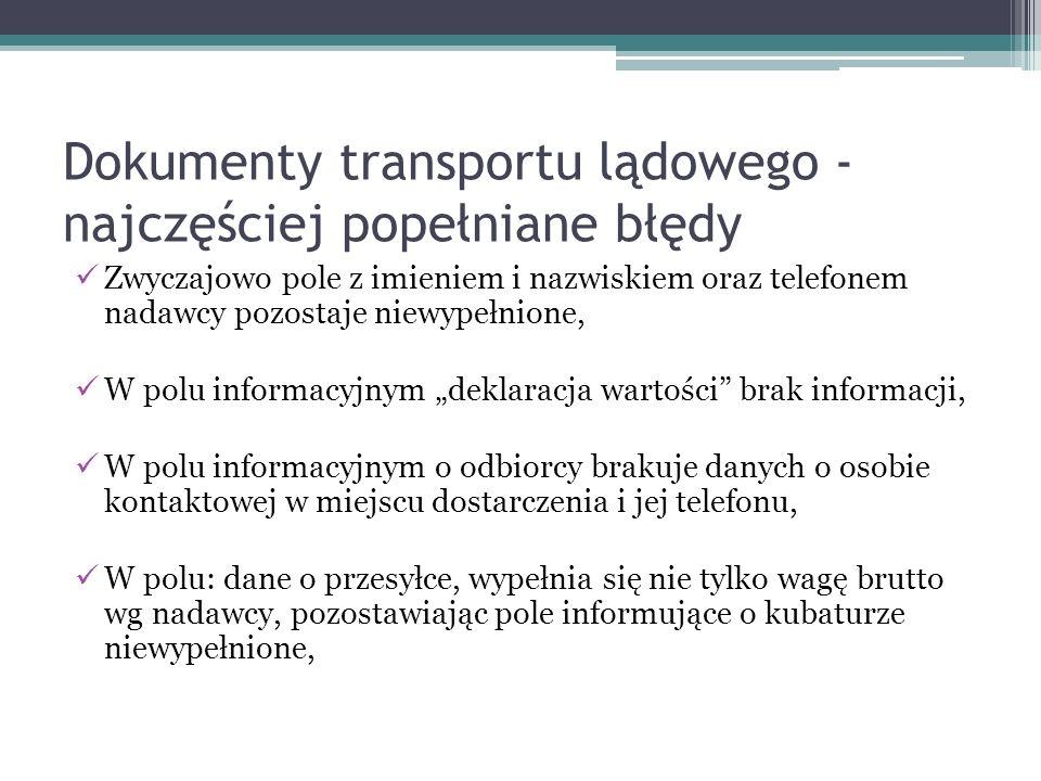 Dokumenty transportu lądowego - najczęściej popełniane błędy