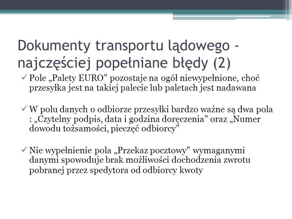 Dokumenty transportu lądowego - najczęściej popełniane błędy (2)