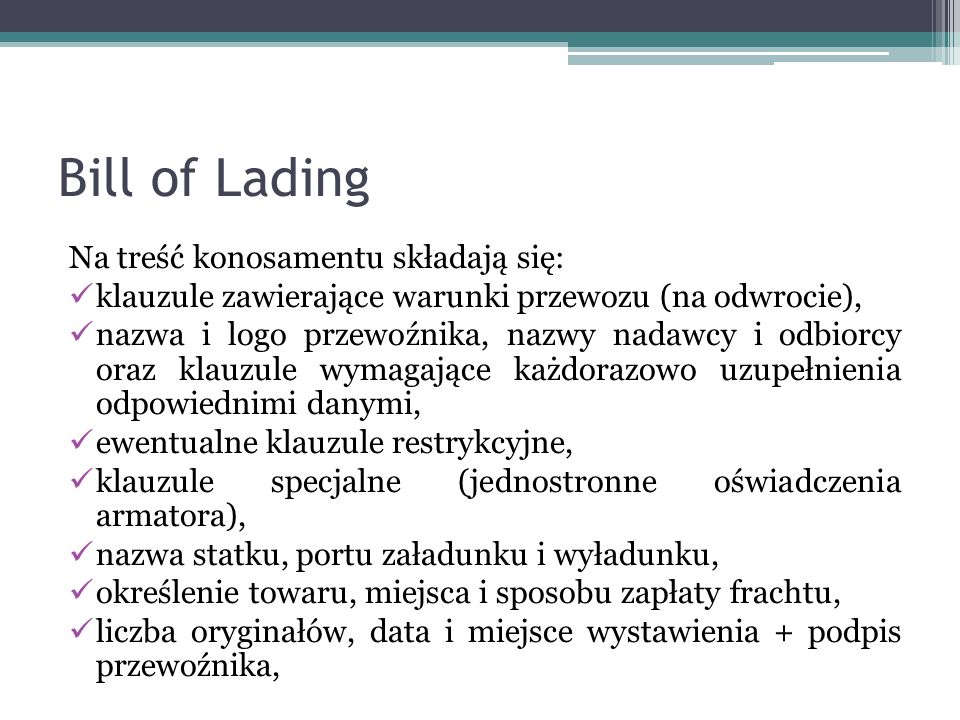 Bill of Lading Na treść konosamentu składają się: