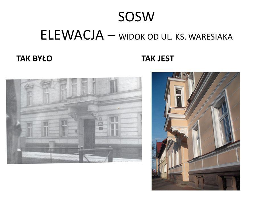SOSW ELEWACJA – WIDOK OD UL. KS. WARESIAKA