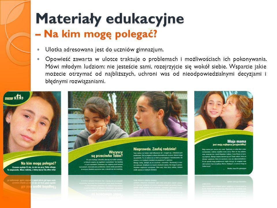 Materiały edukacyjne – Na kim mogę polegać