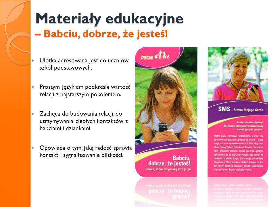 Materiały edukacyjne – Babciu, dobrze, że jesteś!