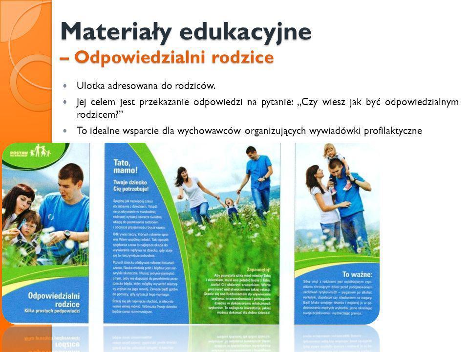 Materiały edukacyjne – Odpowiedzialni rodzice