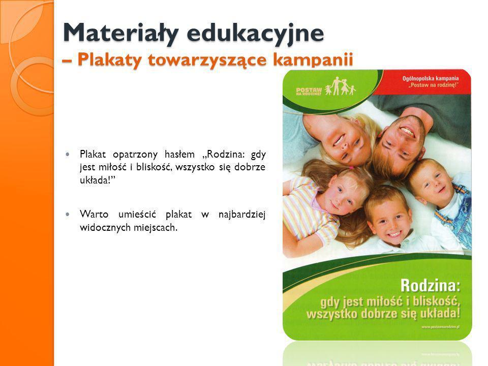 Materiały edukacyjne – Plakaty towarzyszące kampanii