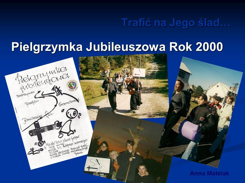 Pielgrzymka Jubileuszowa Rok 2000