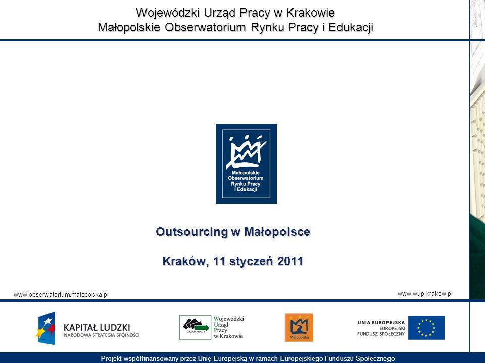 Outsourcing w Małopolsce Kraków, 11 styczeń 2011