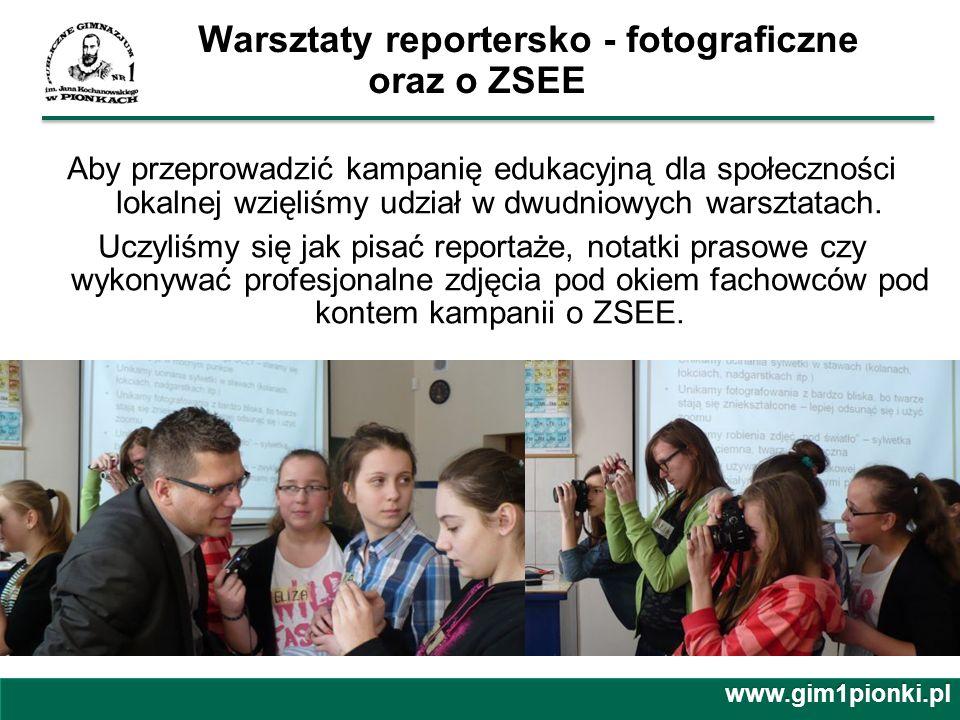 Warsztaty reportersko - fotograficzne oraz o ZSEE