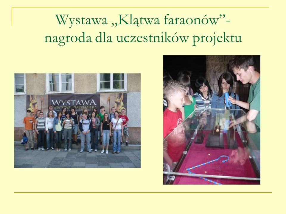 """Wystawa """"Klątwa faraonów - nagroda dla uczestników projektu"""