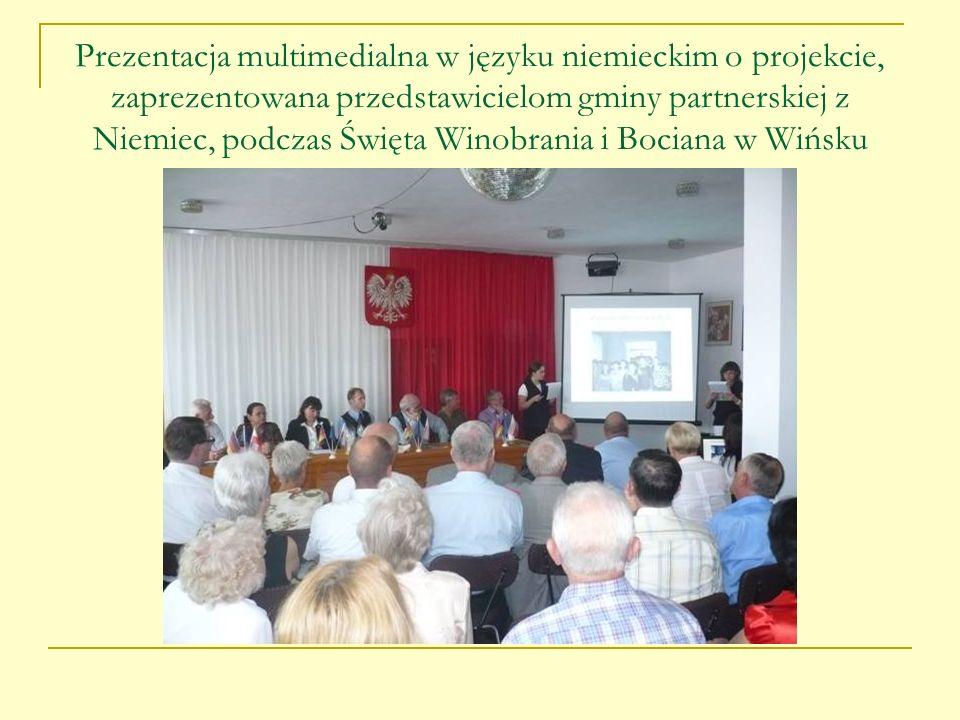 Prezentacja multimedialna w języku niemieckim o projekcie, zaprezentowana przedstawicielom gminy partnerskiej z Niemiec, podczas Święta Winobrania i Bociana w Wińsku