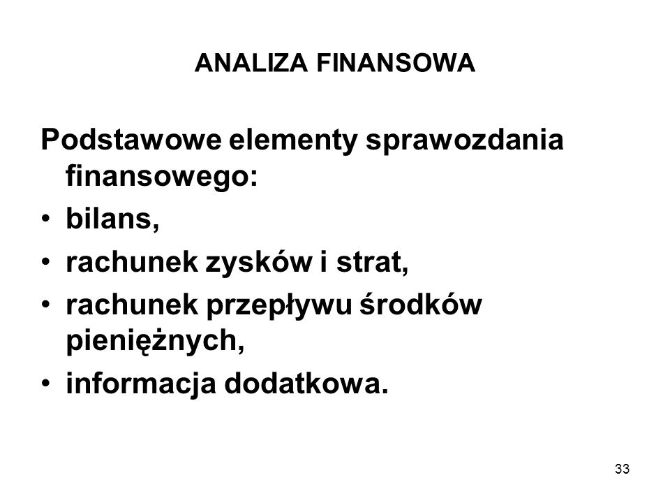 Podstawowe elementy sprawozdania finansowego: bilans,