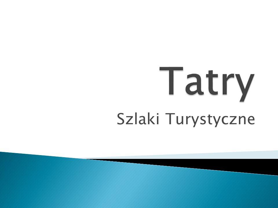Tatry Szlaki Turystyczne