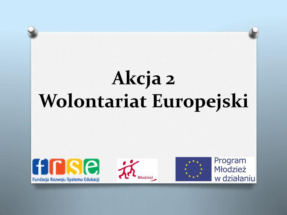 Akcja 2 Wolontariat Europejski