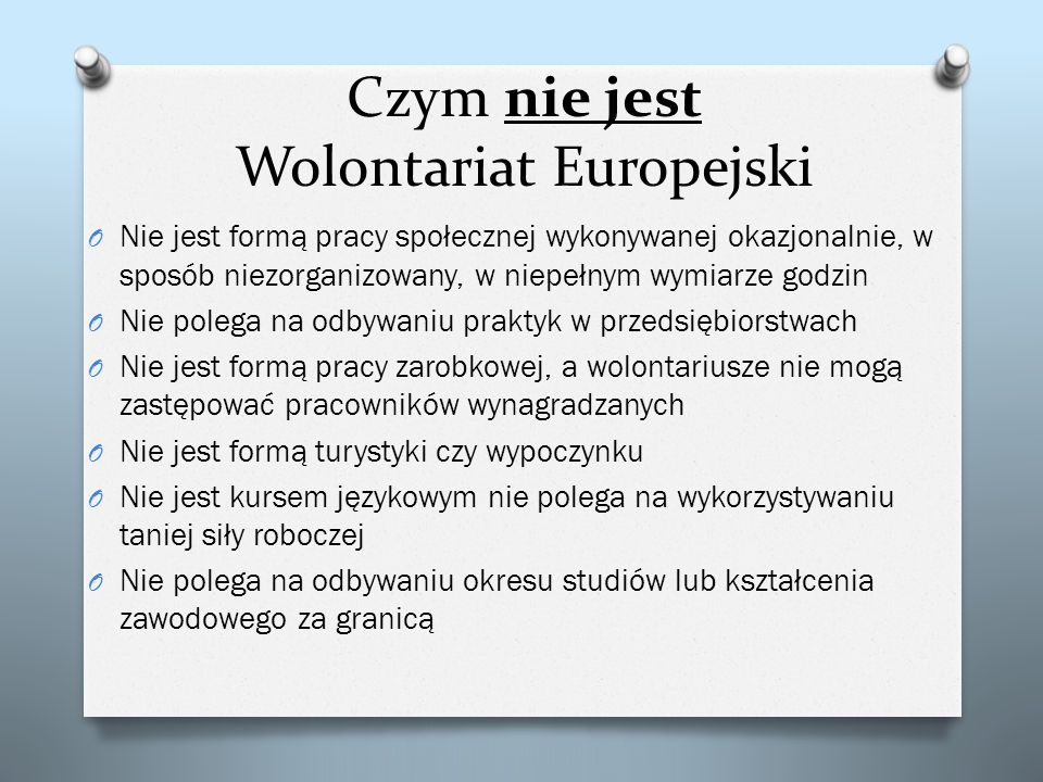 Czym nie jest Wolontariat Europejski