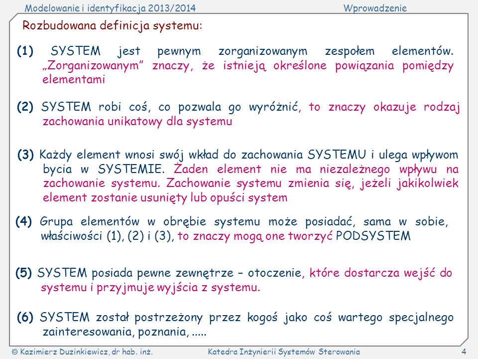 Rozbudowana definicja systemu: